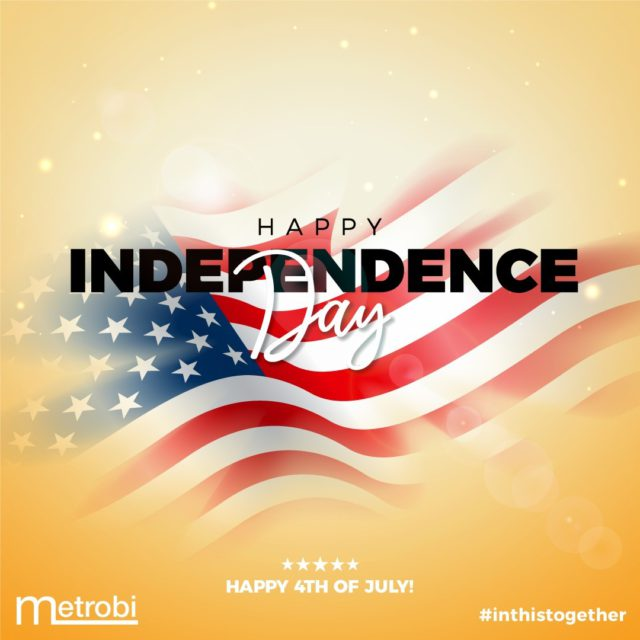 Share the love and spread the joy on this Independence Day. Happy Fourth of July! -Team Metrobi  #inthistogether #IndependenceDay #4thofjuly